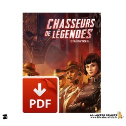 Chasseurs de Légendes - Campagne PULP sous système HITOS - format PDF