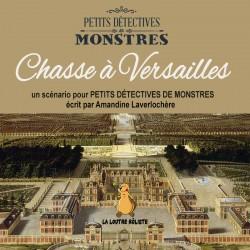 Chasse à Versailles : un scénario gratuit pour PETITS DÉTECTIVES DE MONSTRES